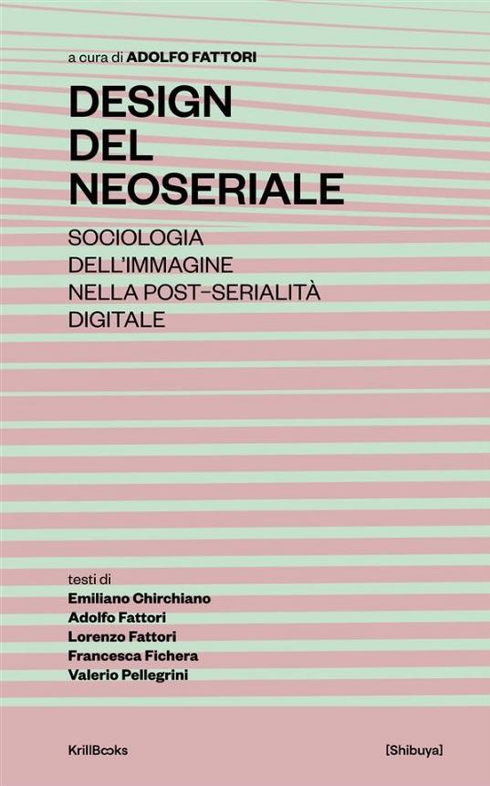 Design del Neoseriale di Francesca Fichera